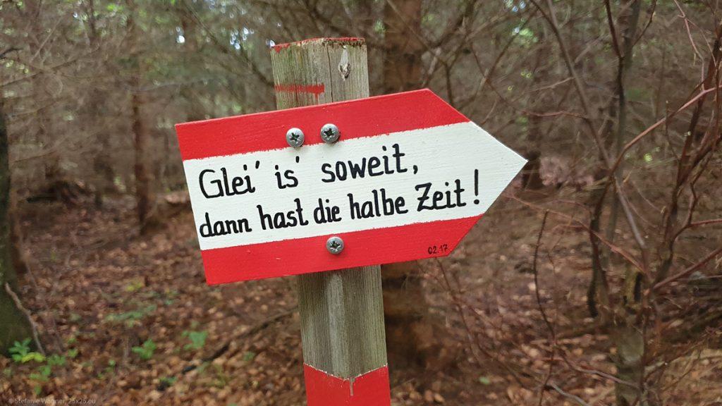 """Sign with text """"Glei is soweit, dann ahst die halbe Zeit"""""""